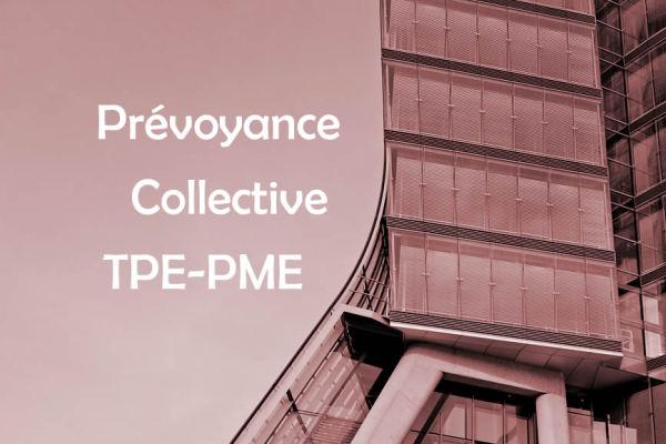 Qu'est-ce que la prévoyance collective TPE-PME ?